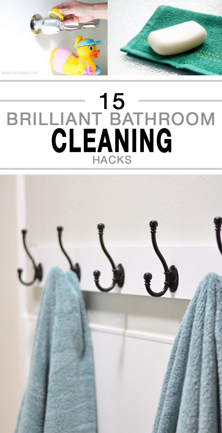 Brilliant Bathroom Cleaning Hacks - 14 brilliant cleaning hacks that will change the way you clean your home