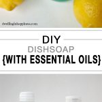 DIY dishsoap, essential oils, DIY natural cleaner, homemade natural cleaners, popular pin, cleaning hacks, cleaning with essential oils.