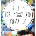 Kid cleaning tips, kid clutter, organization, playroom cleanup tips, playroom cleaning, popular pin, organization, staying organized with kids.