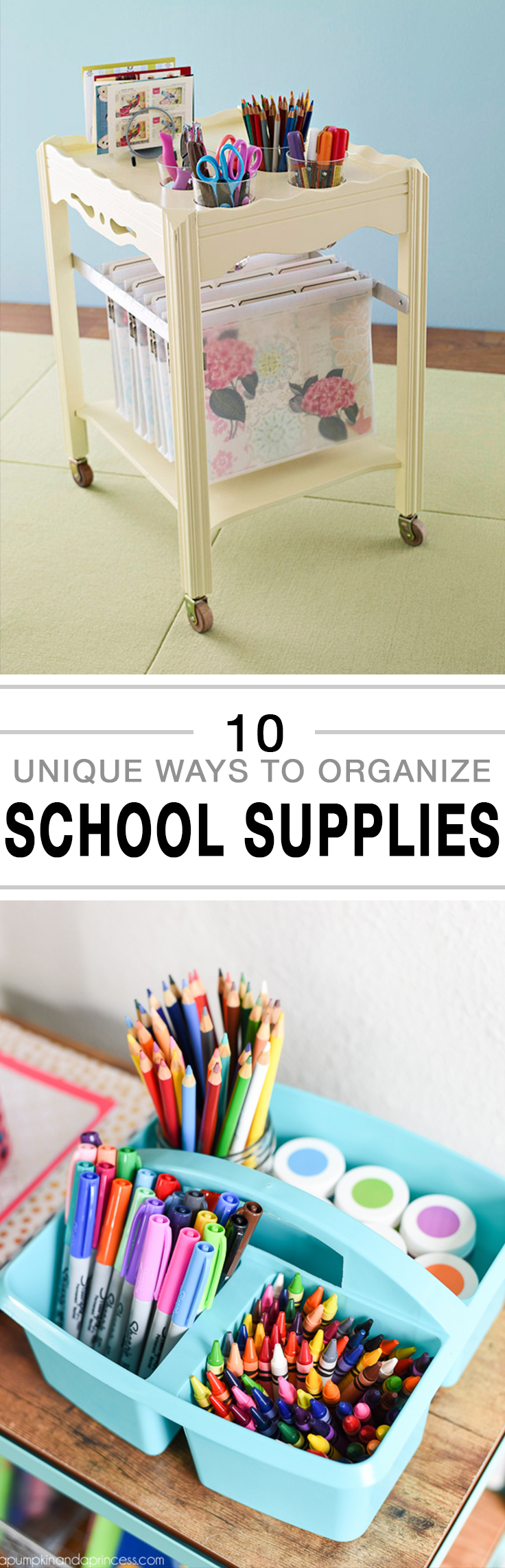 10 Unique Ways to Organize School Supplies