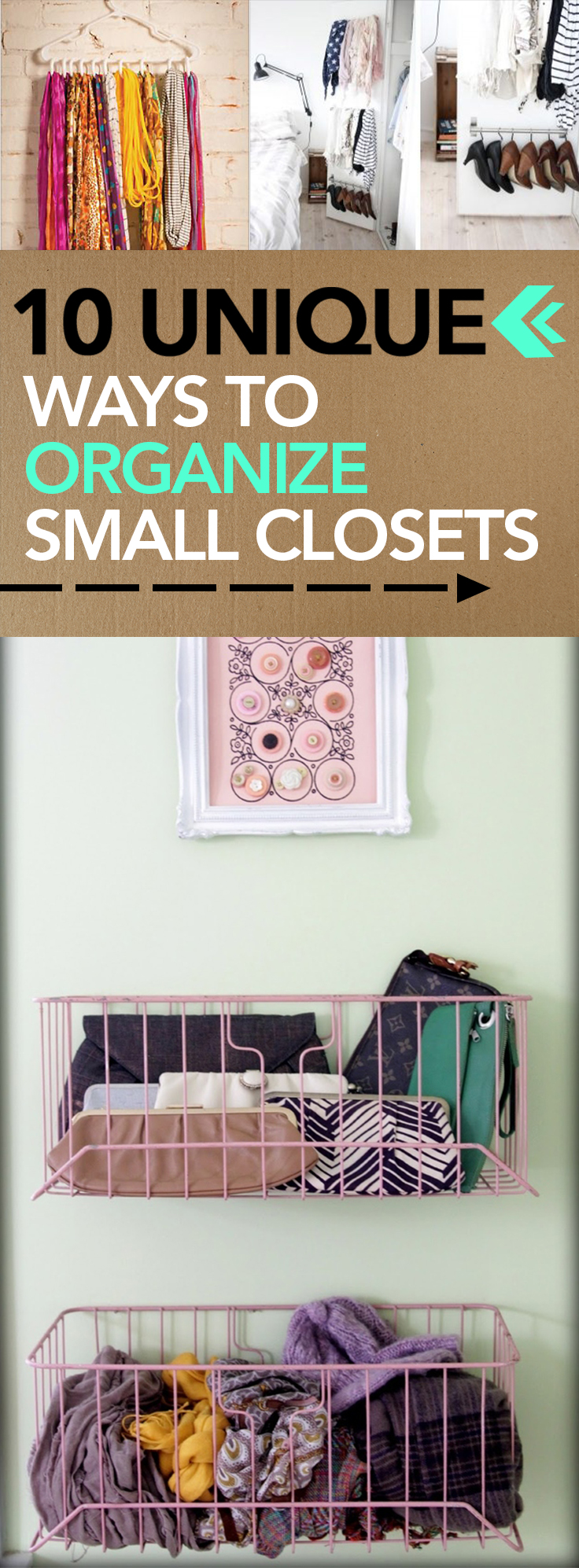 10 Unique Ways to Organize Small Closets