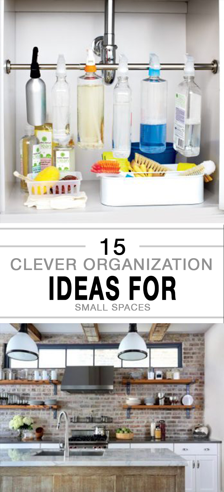 15 Clever Organization Ideas for Small Spaces -