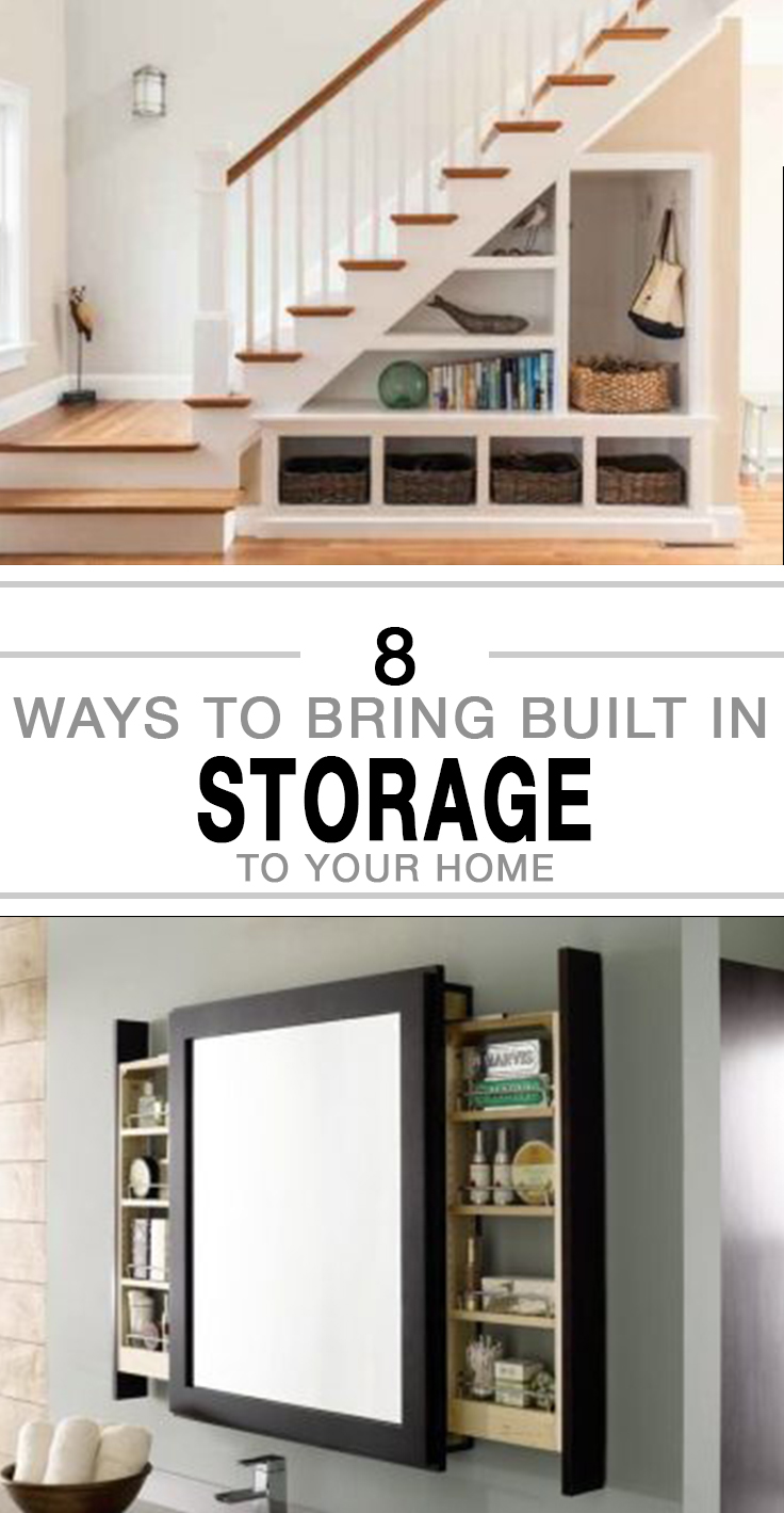 8 Ways to Bring BStorage, DIY storage ideas, storage hacks, home storage, popular pin, home decorating, home organization, storage hacks for the home.uilt in Storage to Your Home