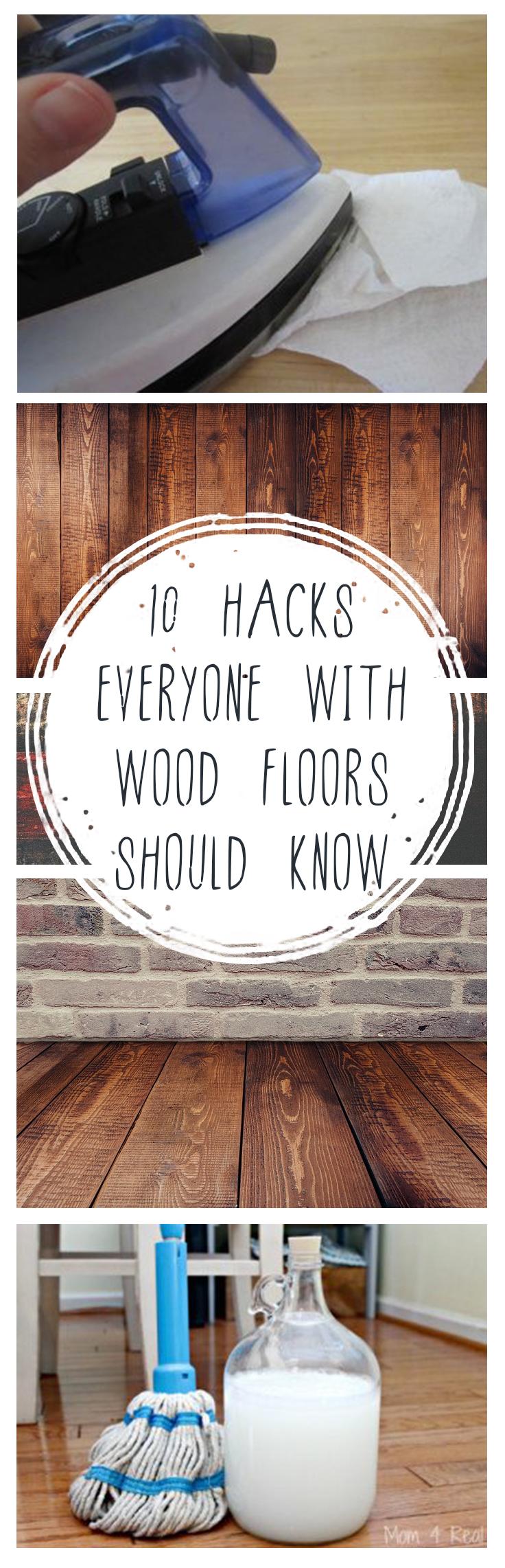 Wood Floor Hacks You Should Know- Make Life Easier with these Wood Floor Hacks