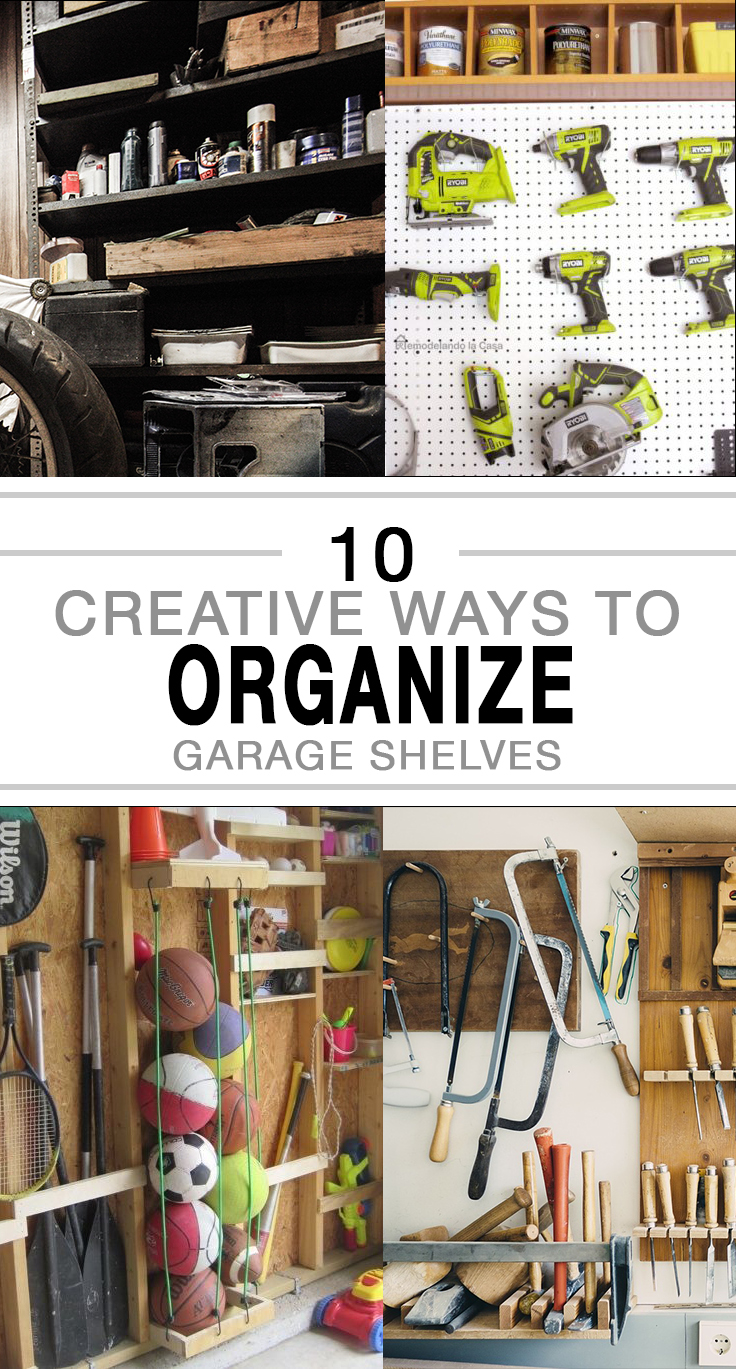 10 Creative Ways to Organize Garage Shelves